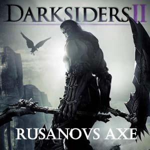 Darksiders 2 Rusanovs Axe