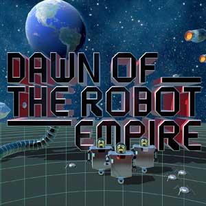 Dawn of the Robot Empire