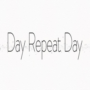 Day Repeat Day