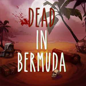 Acheter Dead in Bermuda Clé Cd Comparateur Prix