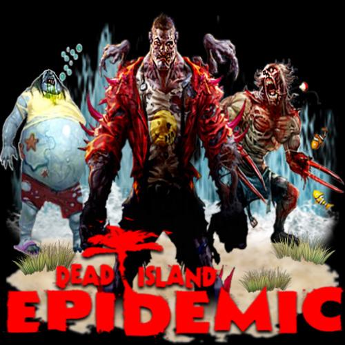 Acheter Dead Island Epidemic Cle Cd Comparateur Prix