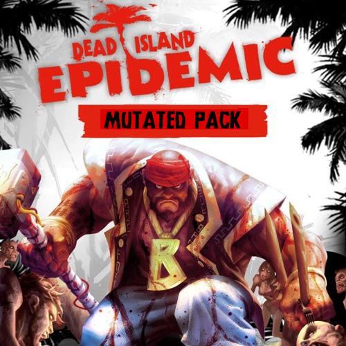Acheter Dead Island Epidemic Mutated Pack Clé Cd Comparateur Prix