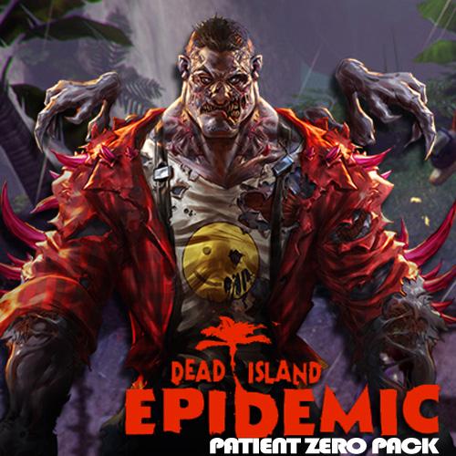 Dead Island Epidemic Patient Zero Pack