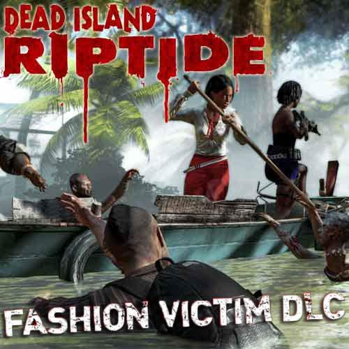 Acheter Dead Island Riptide - DLC Fashion Victim clé CD Comparateur Prix