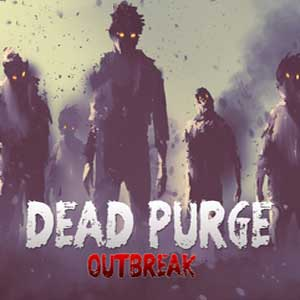 Dead Purge Outbreak