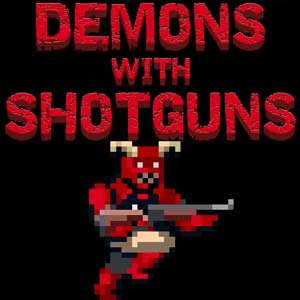 Acheter Demons with Shotguns Clé Cd Comparateur Prix