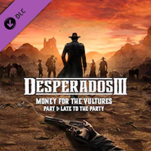 Desperados 3 Money for the Vultures Part 1 Late To The Party
