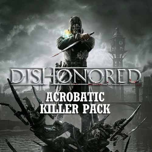Acheter Dishonored Acrobatic Killer DLC clé CD Comparateur Prix