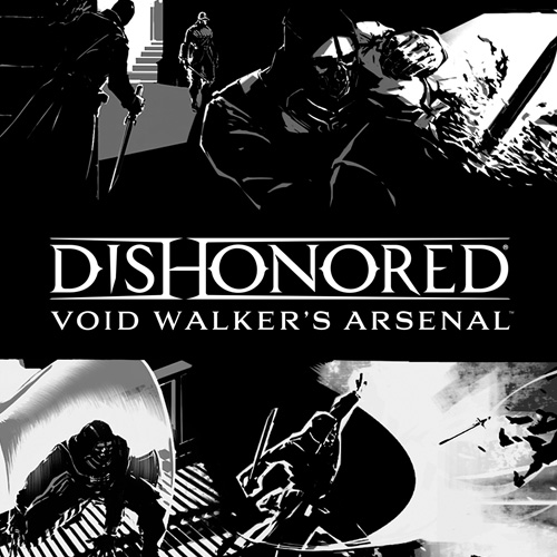 Acheter Dishonored Void Walkers Arsenal Clé Cd Comparateur Prix