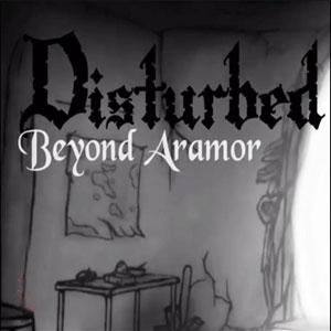 Disturbed Beyond Aramor