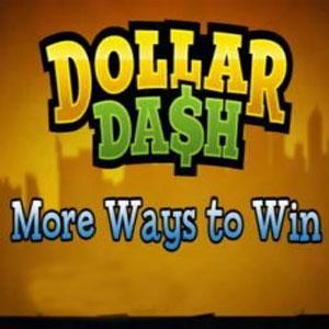 Acheter Dollar Dash More Ways to Win Clé CD Comparateur Prix