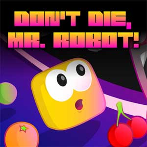 Dont Die Mr Robot