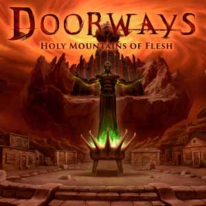 Acheter Doorways Holy Mountains of Flesh Clé Cd Comparateur Prix