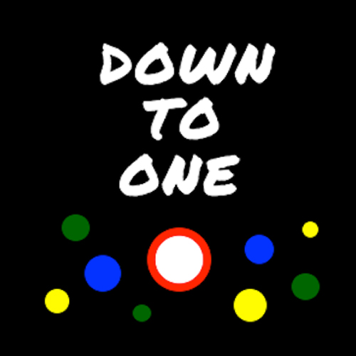 Down To One