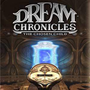 Dream Chronicles The Chosen Child