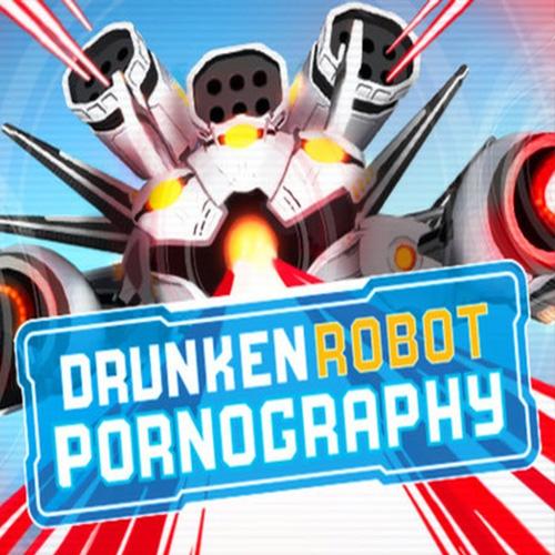 Acheter Drunken Robot Pornography Clé Cd Comparateur Prix