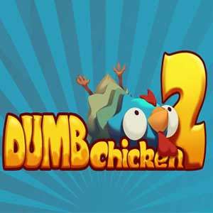 Dumb Chicken 2 One Way Out