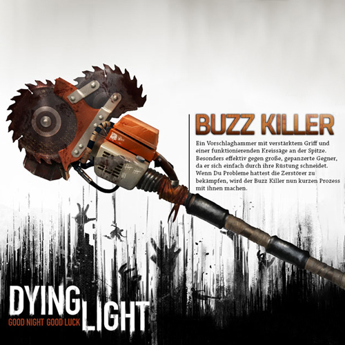 Dying Light Buzz Killer Weapon Pack
