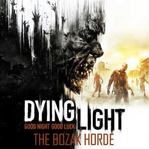 Acheter Dying Light The Bozak Horde Clé Cd Comparateur Prix