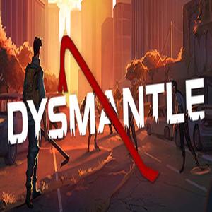 Acheter DYSMANTLE Clé CD Comparateur Prix