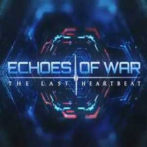Acheter ECHOES OF WAR The Last Heartbeat Clé CD Comparateur Prix