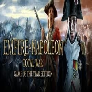Empire and Napoleon Total War GOTY