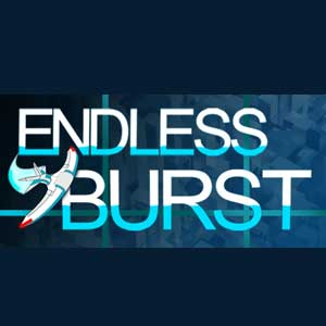Endless Burst