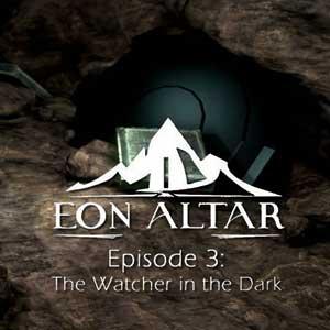 Eon Altar Episode 3 The Watcher in the Dark