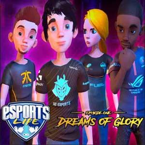 Esports Life Ep1 Dreams of Glory