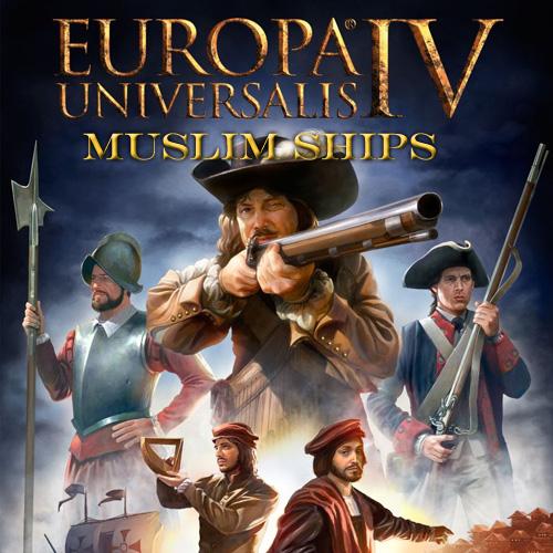 Europa Universalis 4 Muslim Ships