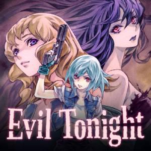 Evil Tonight