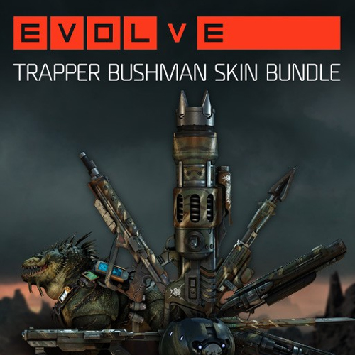 Evolve Trapper Bushman Skin Pack