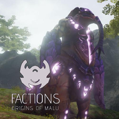 FACTIONS Origins of Malu