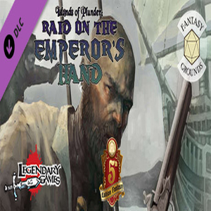 Fantasy Grounds Islands of Plunder Raid on the Emperors Hand
