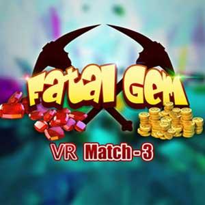 Acheter Fatal Gem VR Clé Cd Comparateur Prix