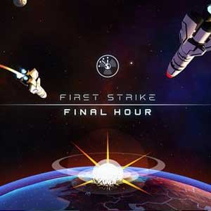 First Strike Final Hour