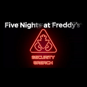 Five Nights at Freddy's Security Breach