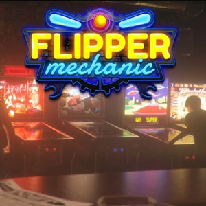 Flipper Mechanic