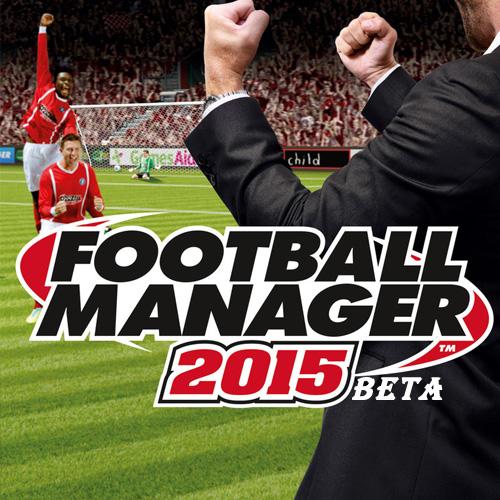 Football Manager 2015 Beta