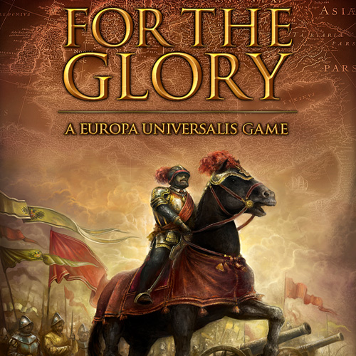 Acheter For The Glory A Europa Universalis Game Clé Cd Comparateur Prix