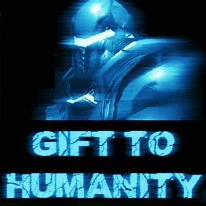 Gift to Humanity