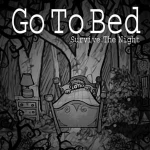 Acheter Go To Bed Survive The Night Clé Cd Comparateur Prix