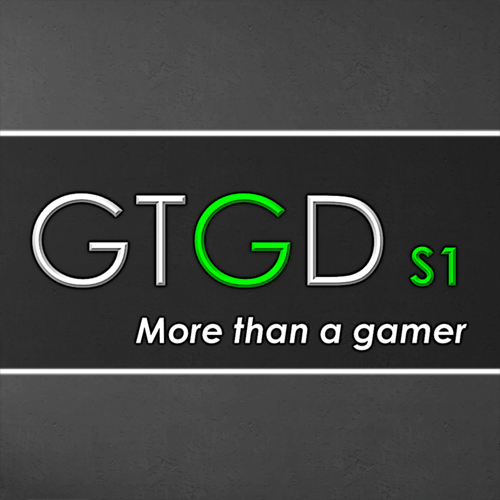 GTGD S1 More Than a Gamer