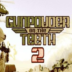Gunpowder on The Teeth 2