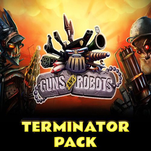 Guns and Robots Terminator Pack