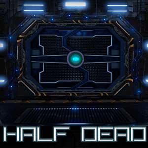 Acheter Half Dead Clé Cd Comparateur Prix