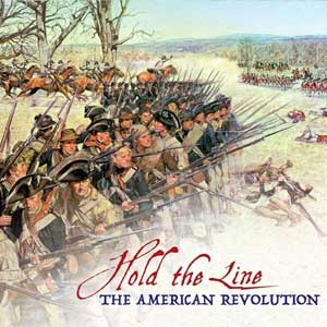 Hold the Line The American Revolution
