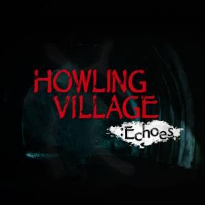 Acheter Howling Village Echoes Nintendo Switch comparateur prix