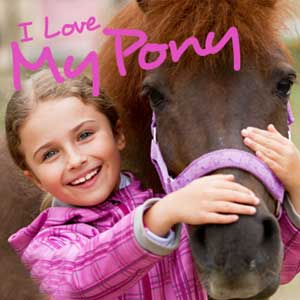 I Love My Pony