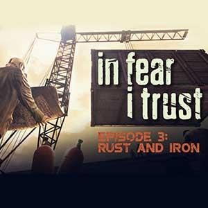 Acheter In Fear I Trust Episode 3 Rust and Iron Clé Cd Comparateur Prix